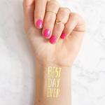 Klebetattoo Best Day Ever gold Daydream Prints