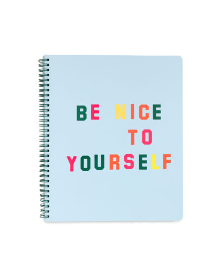Be nice to yourself Large Notebook